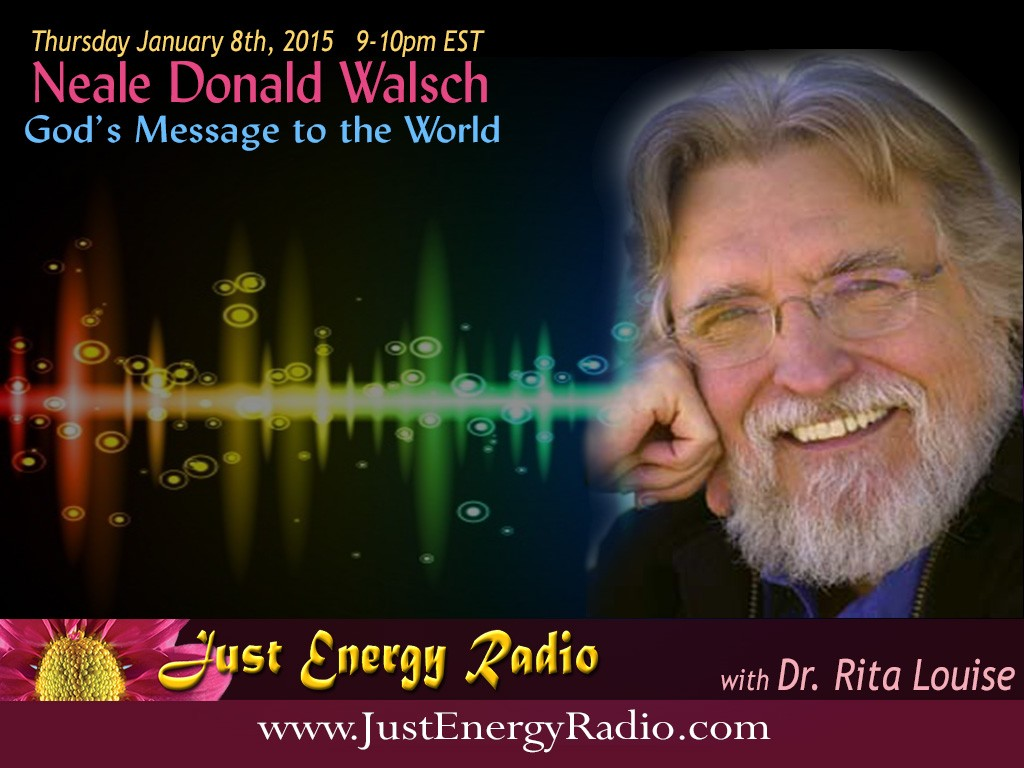 Neale Donald Walsch on Just Energy Radio - 15-01-08
