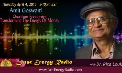 Amit Goswami on Just Energy Radio