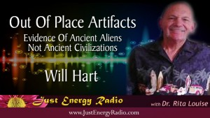 Will Hart - Out Of Place Artifacts - Ancient Aliens