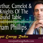 King Arthur, Camelot & The Round Table – Graham Phillips