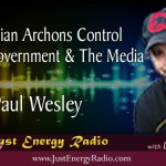 Reptilian Archons Control World Government & The Media – Paul Wesley
