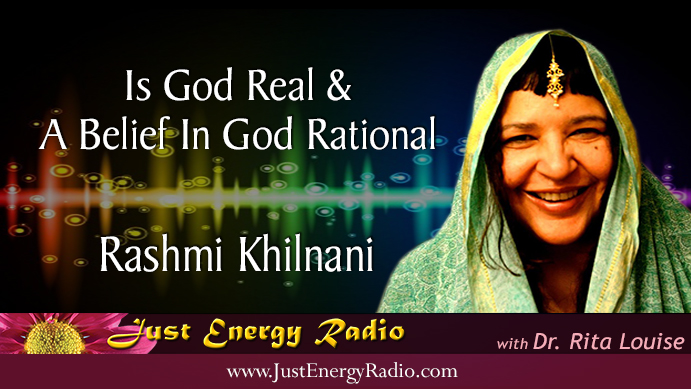 Rashmi Khilnani - Is God Real